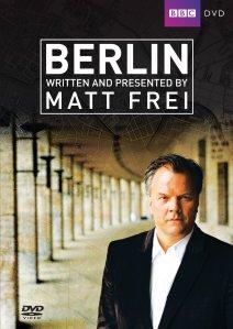 Berlin documentary by Matt Frei