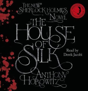The House of Silk audiobook narrated by Derek Jacobi